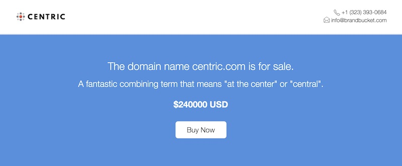 Recent Domain Sales That Have Been Developed: Centric com